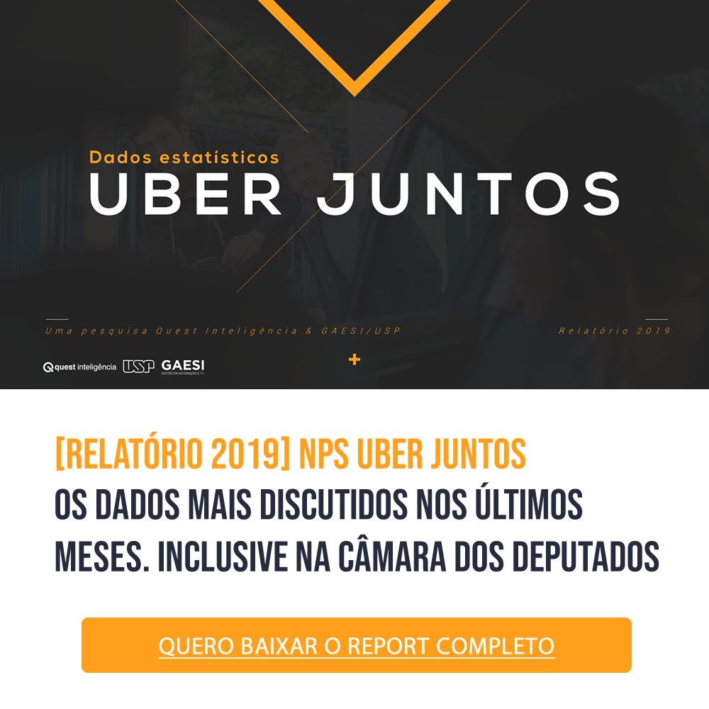 materiais-gratis-report-relatorio-uber-juntos-nps-gaesi-usp-quest-inteligencia-indecx-camara-dos-deputados